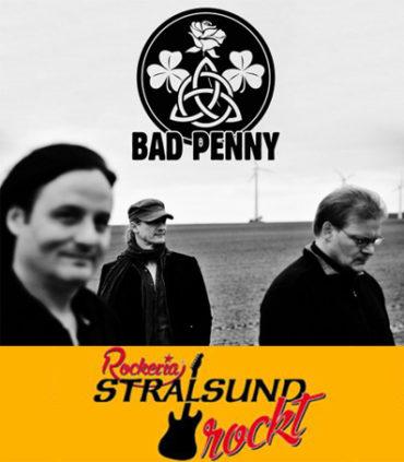 Rockeria Stralsund ROCKT mit BAD PENNY